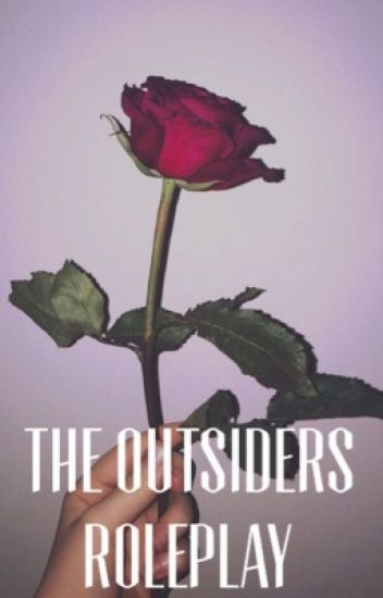 The Outsiders Roleplay