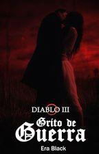 Diablo III: Grito de Guerra© by JetBlackEra