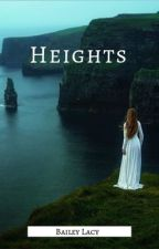 Heights by BaileyLacy