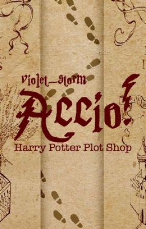 Accio | Harry Potter Plot Shop by violet_storm