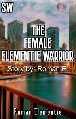 The Female Elementie Warrior by RomanElementie