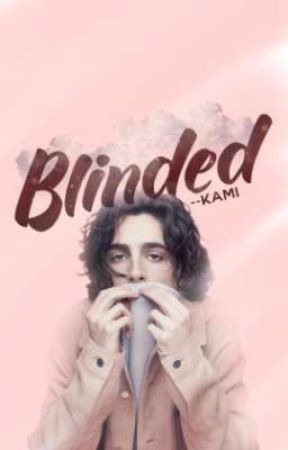 Blinded by --Kami