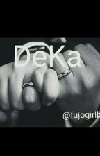 DeKa  | Adek N Kakak by fujogirlbl