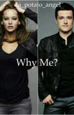 Why me? by da_potato_angel