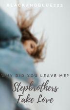 Stepbrothers Fake Love by BlackandBlue222