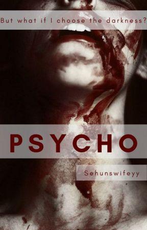 Psycho by Sehunswifeyy