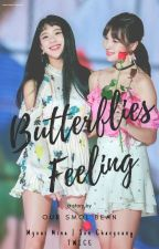 Butterflies Feeling | MiChaeng by OurSmolBean