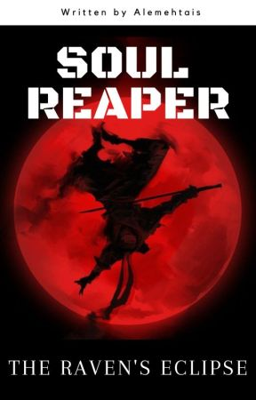 Soul Reaper: The Raven's Eclipse || Naruto Movie by Hunter_Yonk