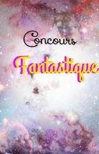 Concours fantastique [fermé] by annecots