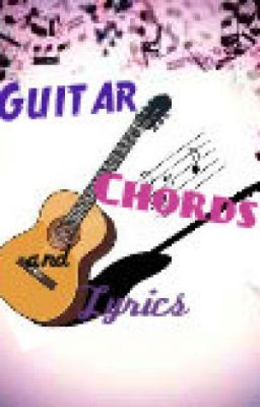 Guitar Chords w/ Lyrics - Kiss Me ~ G.NA - Wattpad
