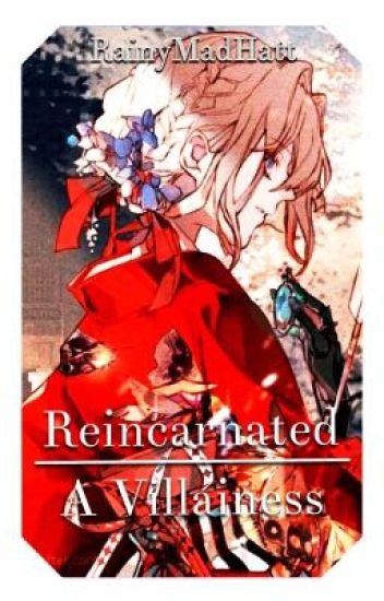 Reincarnated - A Villainess