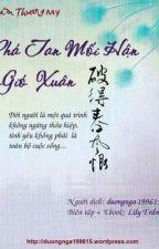 Phá Tan Mối Hận Gió Xuân - Thẩm Thương My by petitexuan