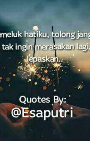 My Quotes by EsaPutri137