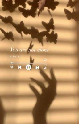 [12 chòm sao] You are not alone