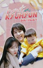 Kyuhyun Birthday by WiFam_Fanfiction
