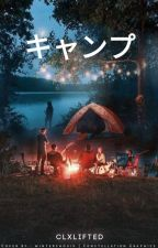 キャンプ ⇻ 2Min by clxlyfted