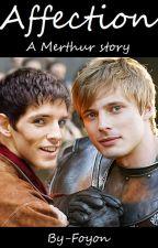 Affection - A Merthur story by 666-saatana-666