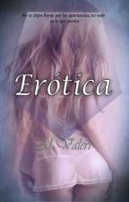 Erótica by Al_Valeri