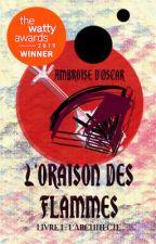 L'Oraison des flammes by Ambroise_dOscar