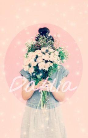 Dahlia  by im_that_unicorn_bish