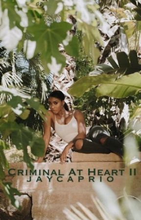 Criminal At Heart II (COMING SOON) by jaycaprio