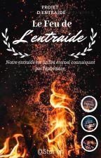 Le Feu de l'Entraide by Stor-m