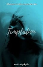 Temptation by -lonelynights