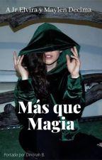 Más que magia. by JRVnzl