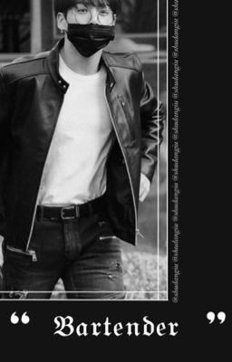 Đọc truyện bartender - jungkook