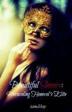 Beautiful Sinners: Unraveling Henevel's Elite by iamJJay