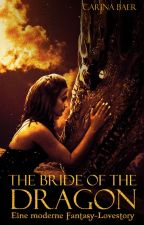 Carina Baer: The Bride of the Dragon-Eine moderne Fantasy-Lovestory by Books18Plus