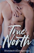 True North by Blondeanddangerous