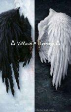 ∆ Villain × Heroine ∆ by 0Nymphet-Sweet0