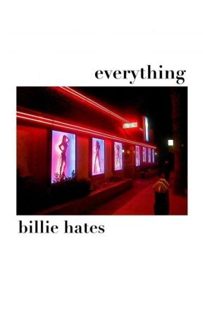 Everything Billie Hates by godlike_reb