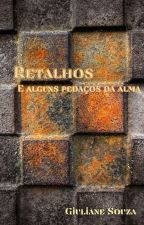 Retalhos by GiulianeSouza0
