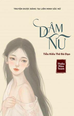 Dâm Nữ (Siêu Sắc, Siêu Hot) by lienminhsacnu