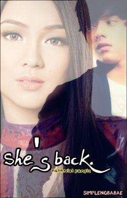 She's back. (KathNiel fanfic) FIN.