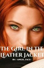 The Girl in the Leather Jacket by PandorasWriter03