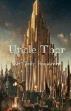Uncle Thor by N3rdy_Bookworm