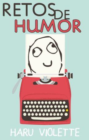 Retos de humor by valitis08