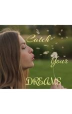 Catch your Dreams by ysabelle_312