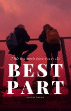 best part [romance lésbico] by mmarimaa