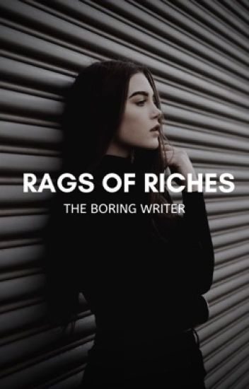 Rages Of Riches [On Hold]