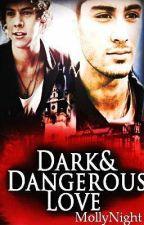 Dark And Dangerous Love   Türkçe Çeviri by TheSecretDaughter