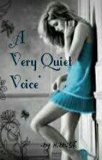 A Very Quiet Voice by HibbiSh