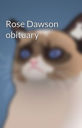Rose Dawson obituary by PBHoulden