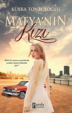 Mafya'nın Kızı I(Kitap) by kubratonbuloglu