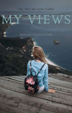 My Views by Odunmide