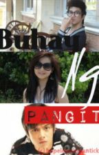 Buhay ng Pangit by HopelessRomanticKid