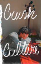 crush culture [johnten] by tulaelastica